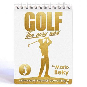 Golf The Easy Way Mario Beky Golf psychology