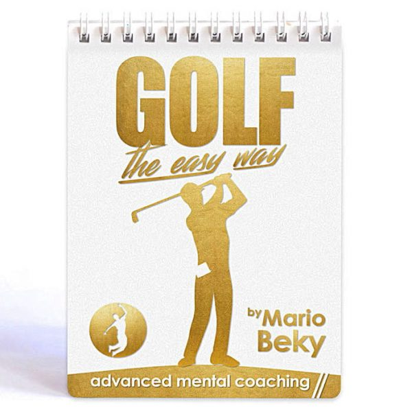 Golf The Easy Way Mario Beky Golf psychology