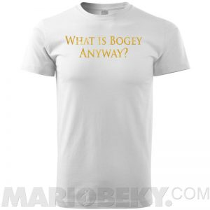 What Is Bogey T-shirt