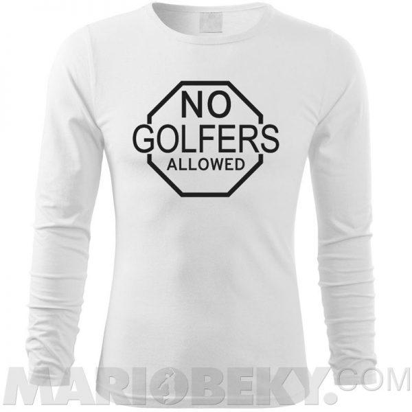 Golfers Allowed Long Sleeve T-shirt