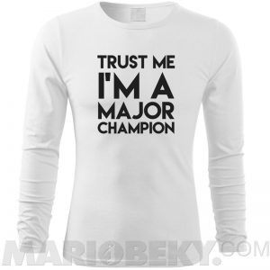 Trust Major Champion Long Sleeve T-shirt