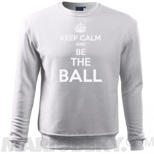 Keep Calm Be The Ball Sweatshirt