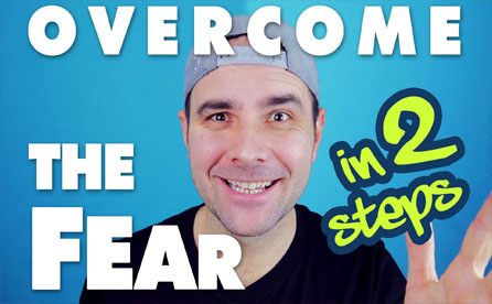 How To Overcome The Fear