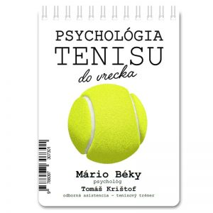 Psychologia tenisu do vrecka Mario Beky