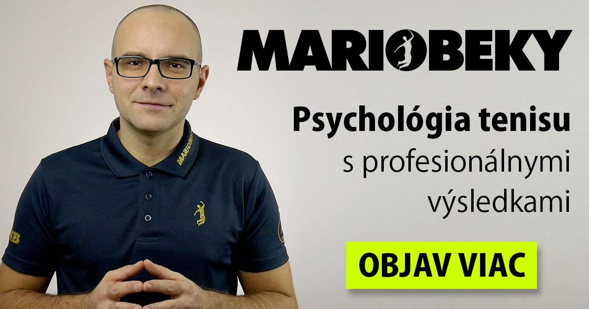 MARIOBEKY Psychológia tenisu pre profesionálne výsledky
