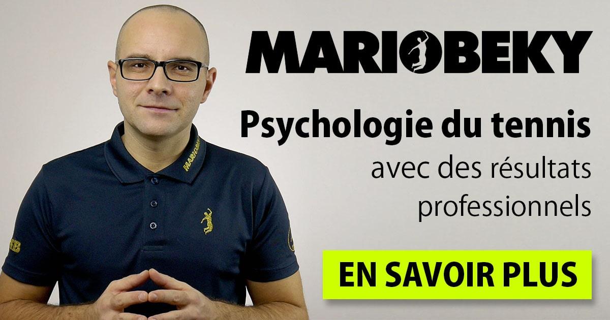 MARIOBEKY Psychologie du tennis avec des resultats profesionnels