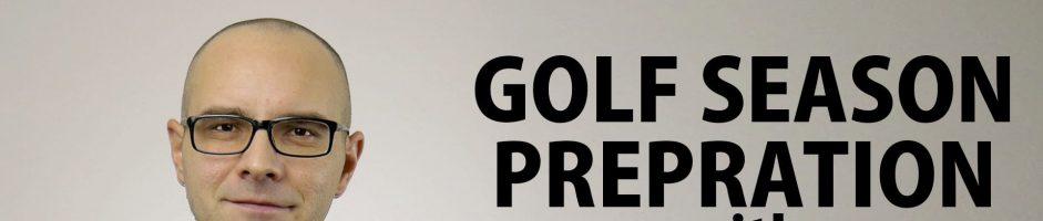 Golf Season Preparation Webinar