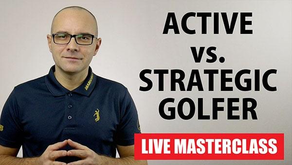 active versus strategic golfer webinar mario beky