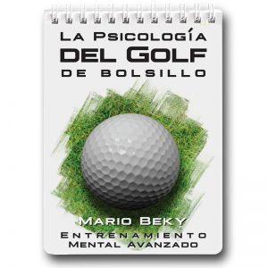 La Psicología del Golf de Bolsillo Mario Beky
